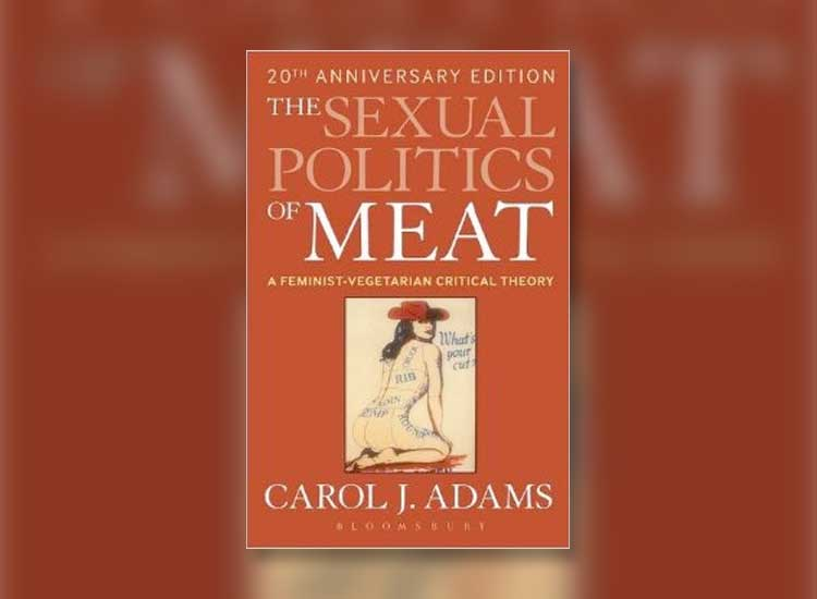 Review of The Sexual Politics of Meat by Carol J. Adams
